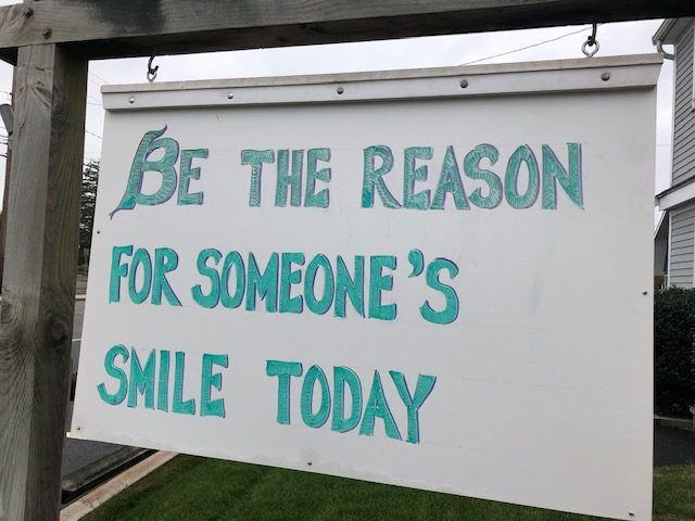 Sign Design: Be the Reason for Someones Smile Today